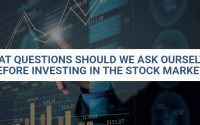 What Questions Should We Ask Ourselves Before Investing In The Stock Market