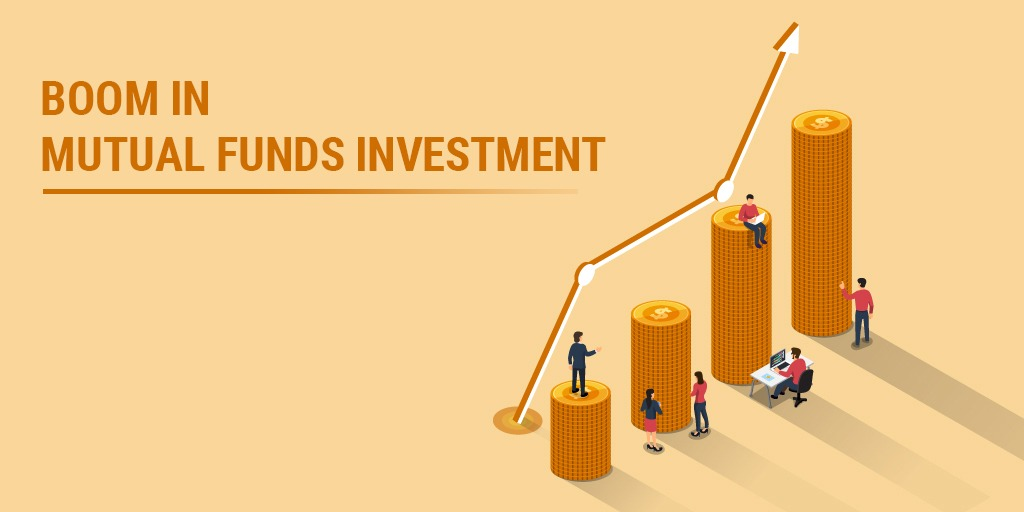 Boom In Mutual Fund Investment